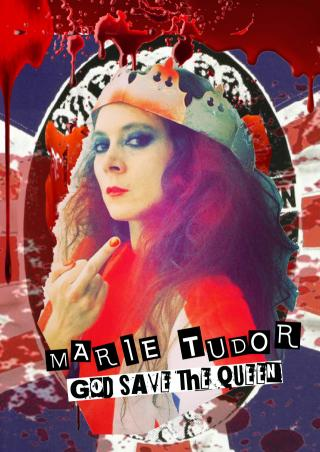 Marie Tudor_God save the Queen